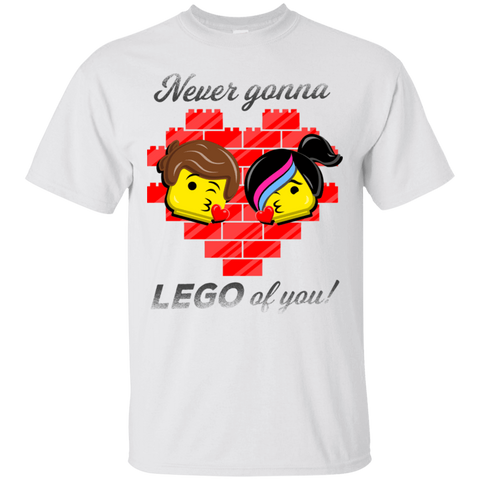 Never LEGO of You T-Shirt