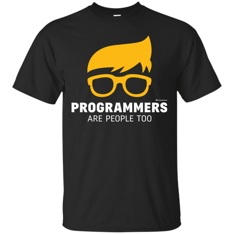 Programmers Are People Too T-Shirt