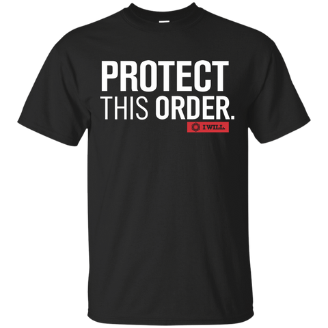 Protect This Order T-Shirt