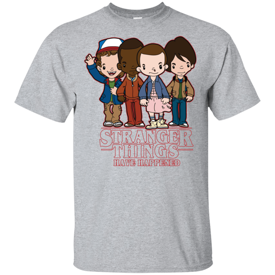 Stranger Things Have Happened T-Shirt