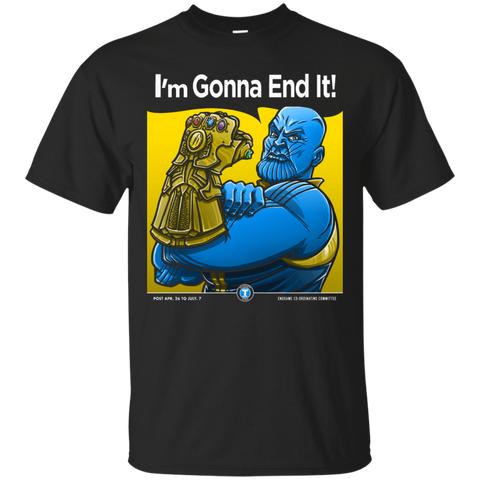 Thanos Im Gonna End It T-Shirt