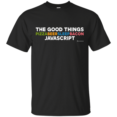 The Good Things T-Shirt