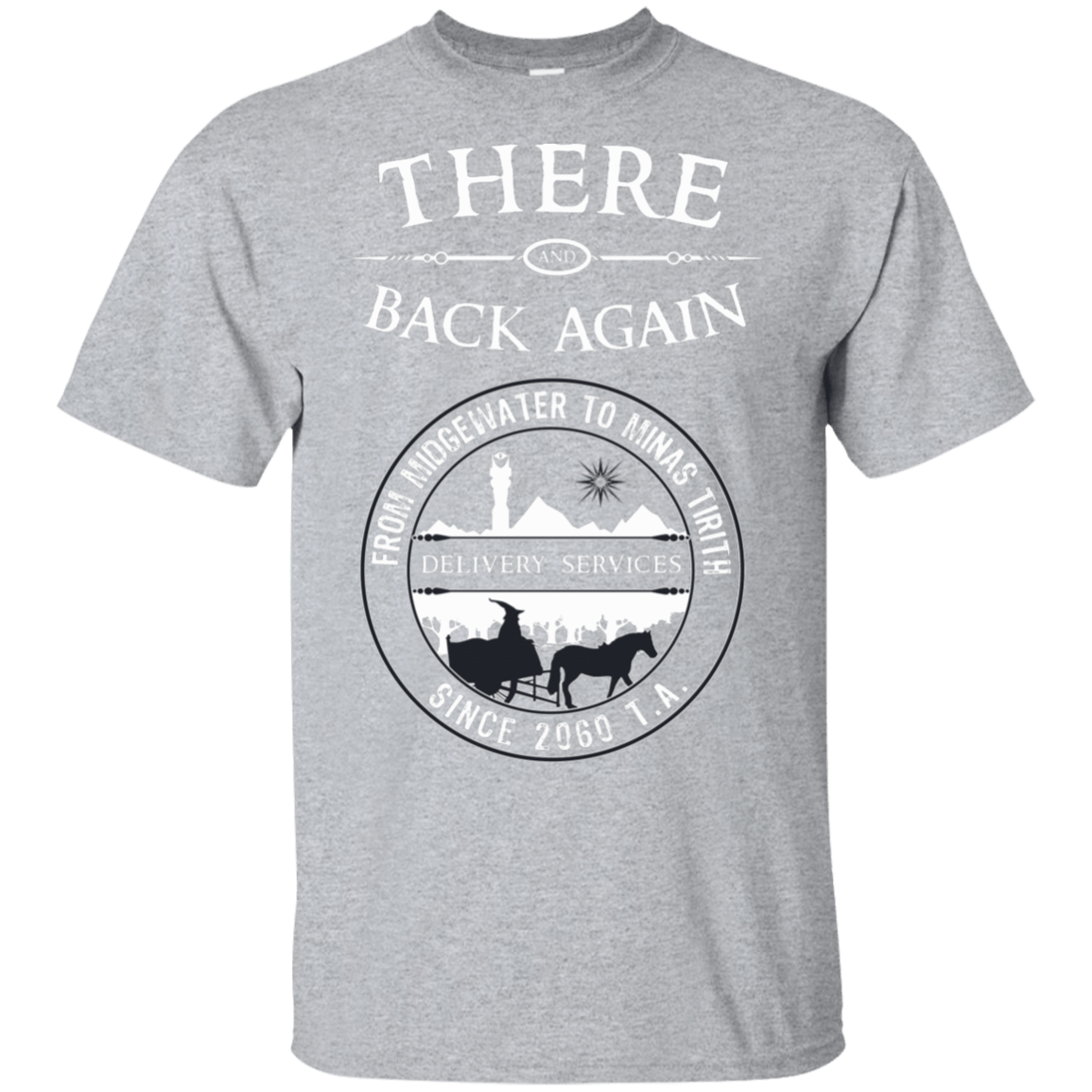 There and Back Again T-Shirt