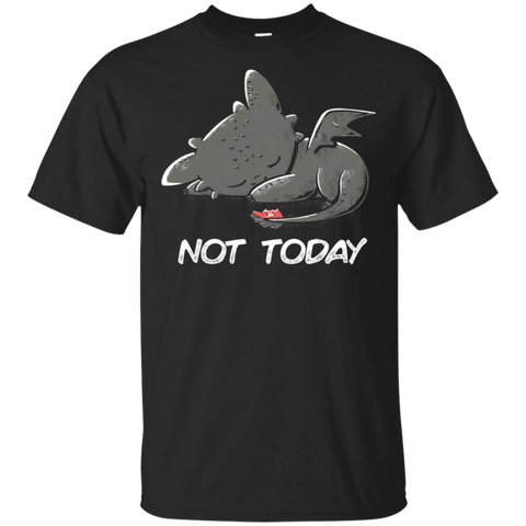 Toothless Not Today T-Shirt