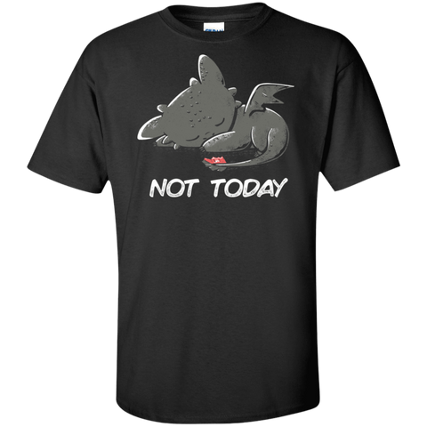 Toothless Not Today Tall T-Shirt