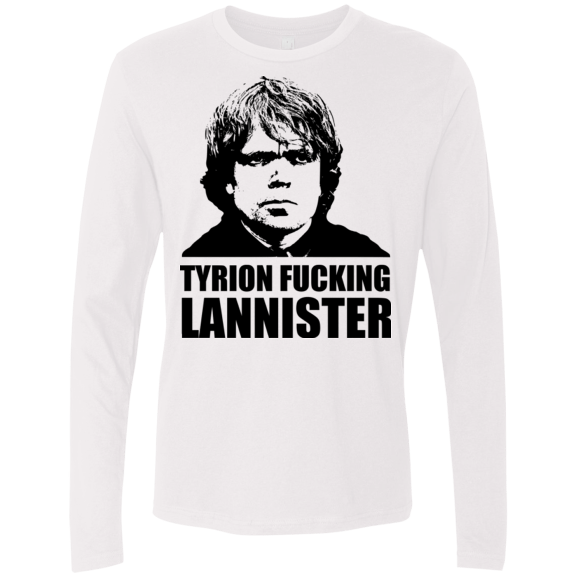 T-Shirts White / Small Tyrion fucking Lannister Men's Premium Long Sleeve