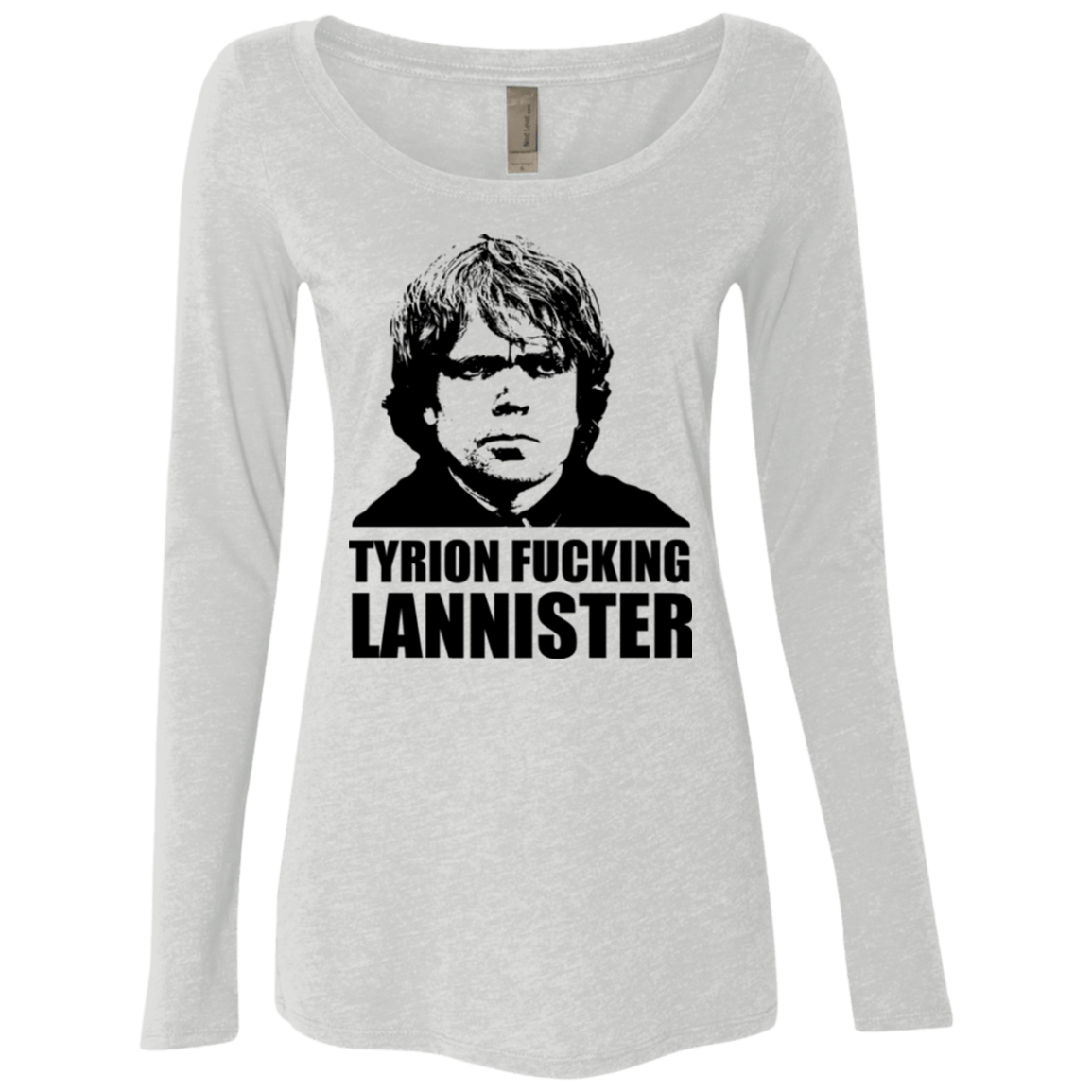 T-Shirts Heather White / Small Tyrion fucking Lannister Women's Triblend Long Sleeve Shirt