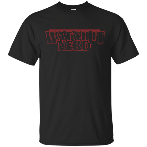 Watch it Nerd T-Shirt