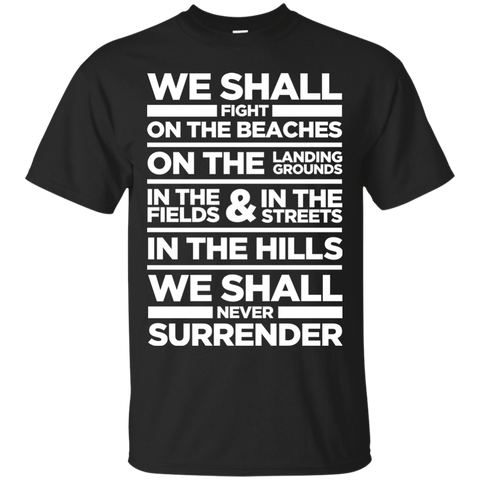 We Shall Fight On the Beaches T-Shirt