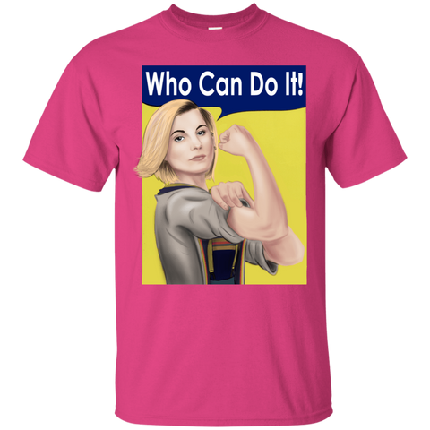 Who Can Do It T-Shirt