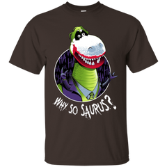 Why So Saurus T-Shirt