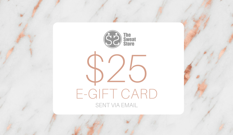 The Sweat Store $25 GIFT CARD  - The Sweat Store