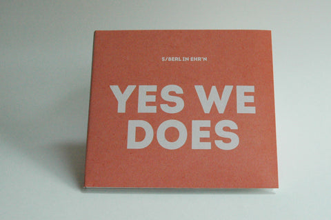 5/8erl in Ehr'n - YES WE DOES (CD)