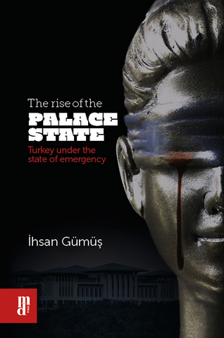 The rise of the Palace State - (İngilizce)