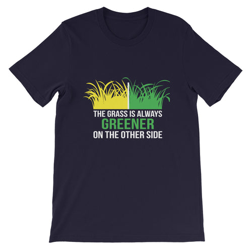 THE GRASS IS ALWAYS GREENER ON THE OTHER SIDE PRINTED T-SHIRT