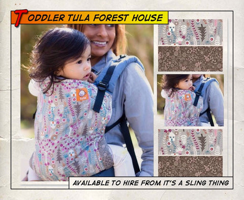 Toddler Tula Forest House