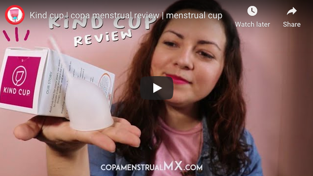 Copa Menstrual México: Kind Cup Video Review