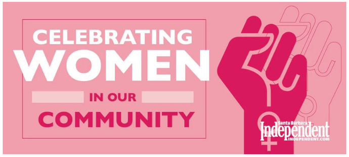 SB Independent: Celebrating Women in Our Community