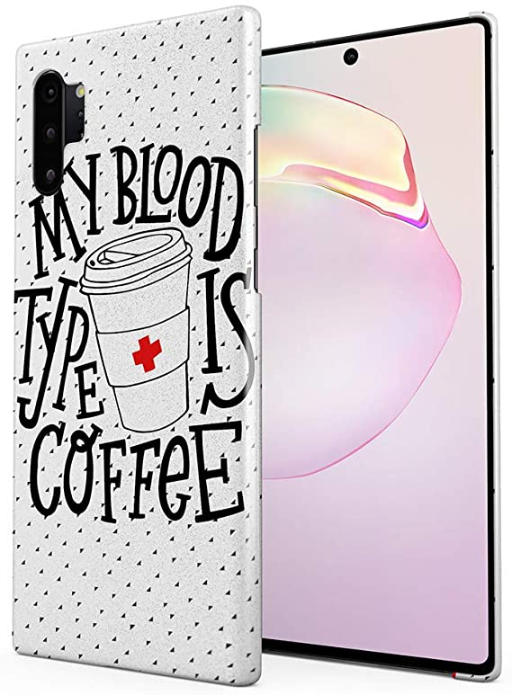 My Blood Type is Coffee Coque Samsung S10