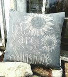 """You are My Sunshine"" Pillow"