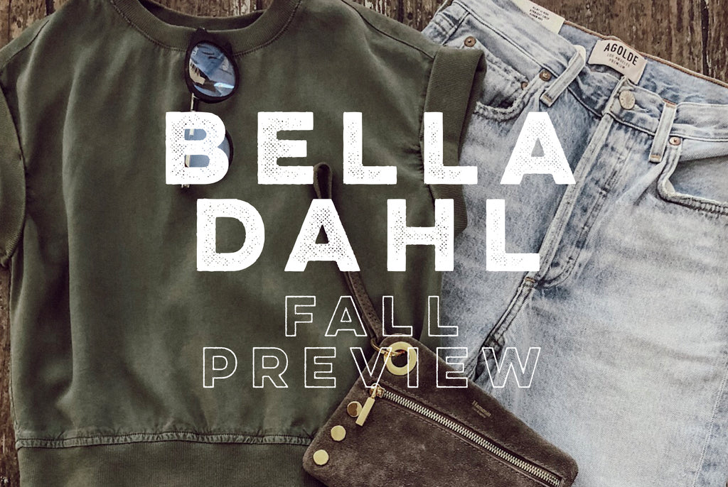 BELLA DAHL FALL PREVIEW