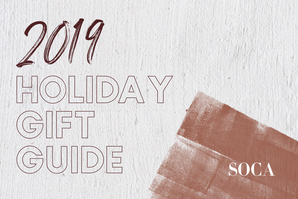 2019 SOCA HOLIDAY GIFT GUIDE