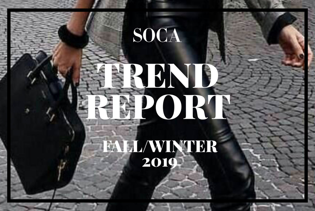 FALL/WINTER 2019 TREND REPORT