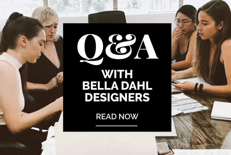 Q&A With Bella Dahl Designers