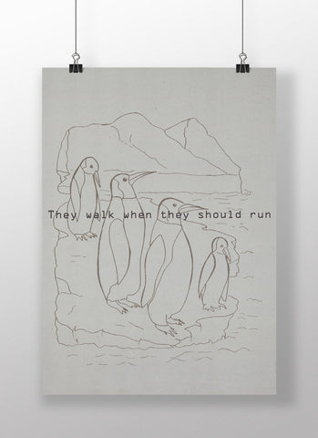 THEY WALK WHEN THEY SHOULD RUN - Poster