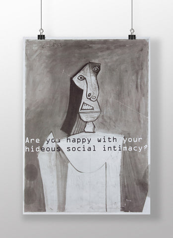 ARE YOU HAPPY WITH YOUR HIDEOUS SOCIAL INTIMACY? - Poster