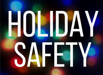 The 12 Days of Holiday Safety
