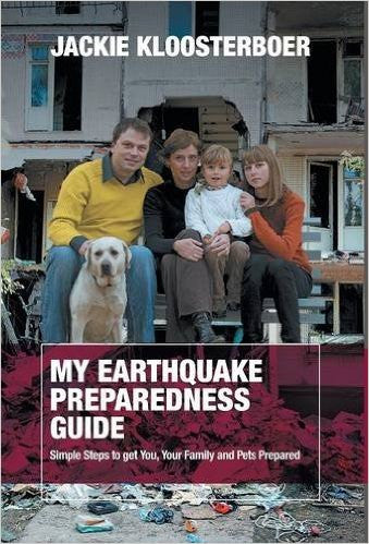 My Earthquake Preparedness Guide by Jackie Kloosterboer