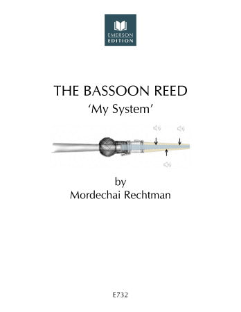 "Rechtman, Mordechai % The Bassoon Reed ""My System""-BSN METHOD"