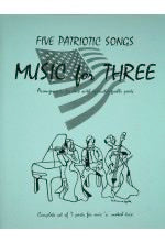 Collection % Music for Three, Patriotic, complete set of 7 parts - FLEXTRIO