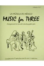 Collection % Music for Three, La Musica de Mexico, complete set of 7 parts - FLEXTRIO