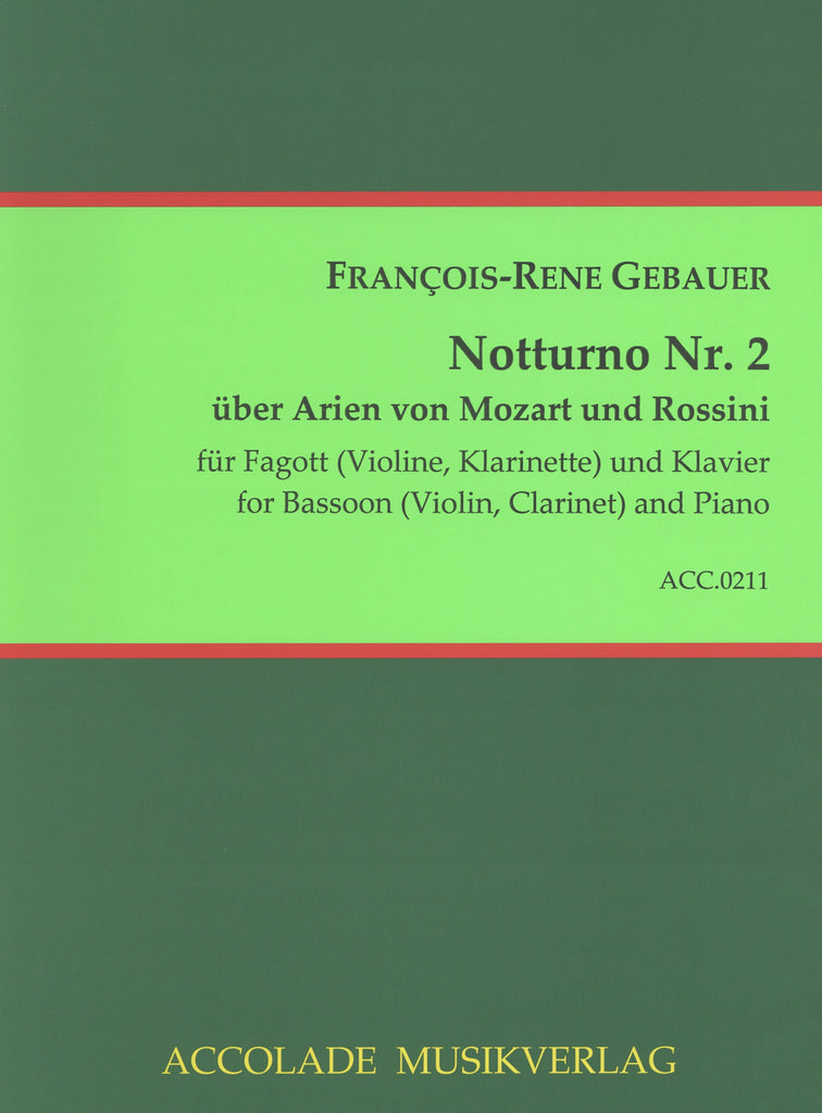 Gebauer, François René % Notturno #2 on Arias of Mozart & Rossini-BSN/PN