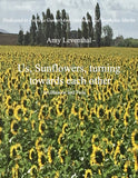 Leventhal, Amy % Us, Sunflowers, turning towards each other (Score & Parts)-BSN/VLA