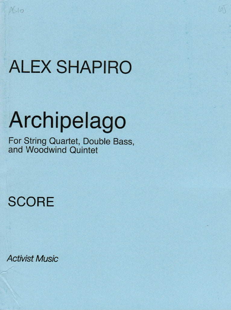 Shapiro, Alex % Archipelago (Score & Parts)-WW5/STG5