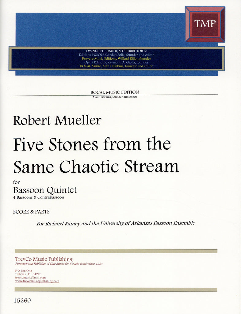 Mueller, Robert % Five Stones from the Same Chaotic Stream (Score & Parts)-4BSN/CBSN