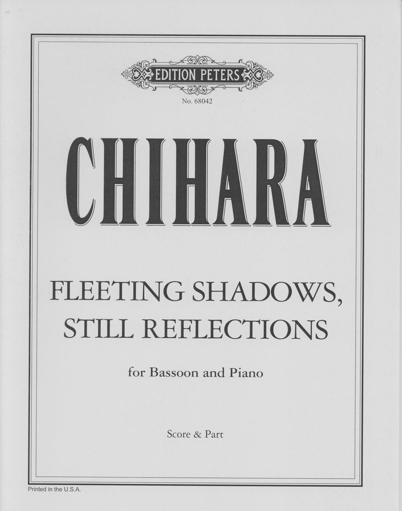 Chihara, Paul % Fleeting Shadows, Still Reflections-BSN/PN