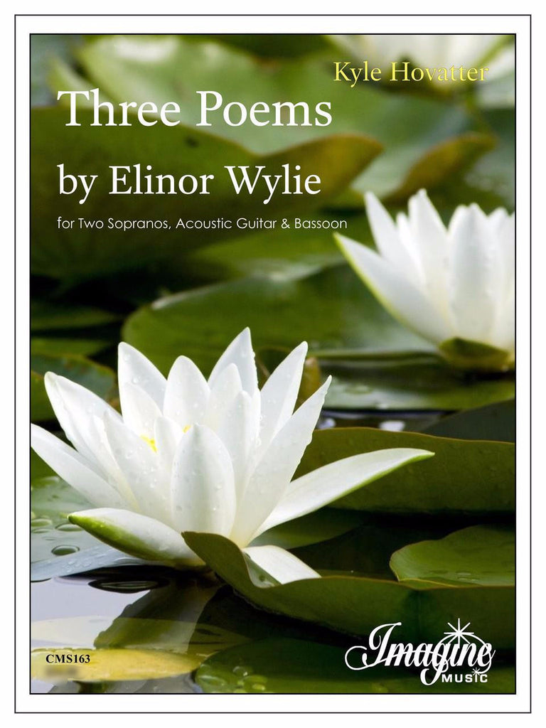 Three Poems By Elinor Wylie 2sopranosguitarbsn Trevco Varner Music