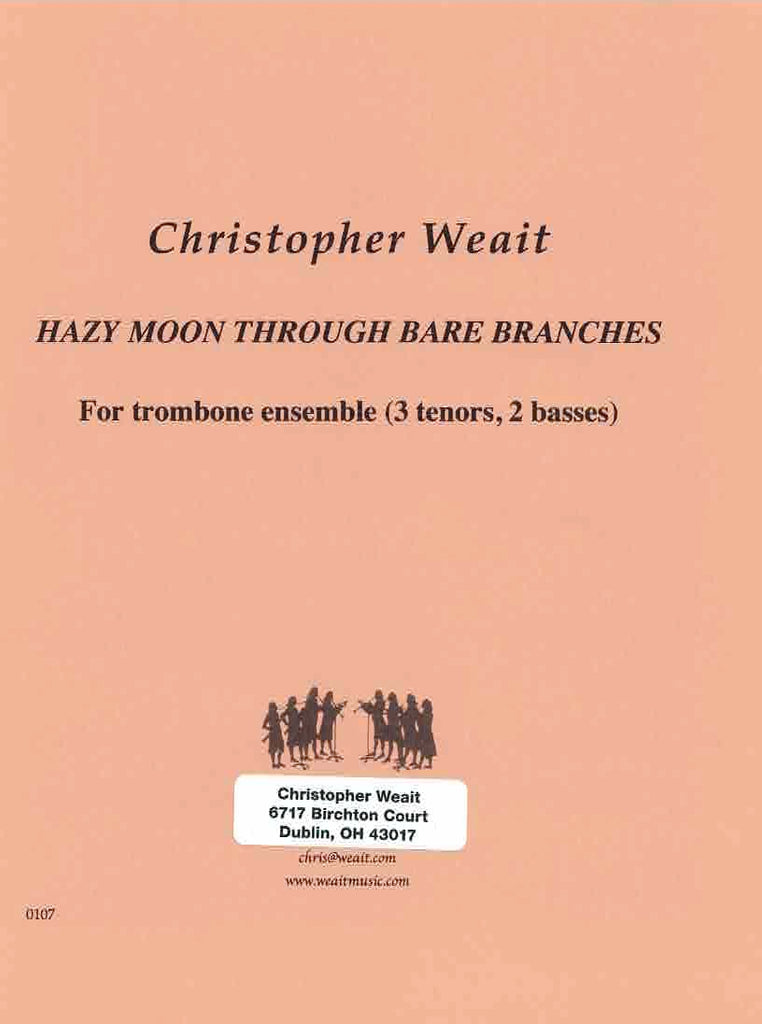 Weait, Christopher % Hazy Moon Through Bare Branches (Score & Parts)-5TBN