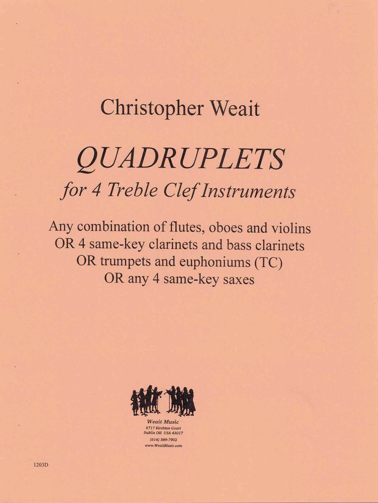 Weait, Christopher % Quadruplets (Score & Parts)-4 Treble Clef Instruments
