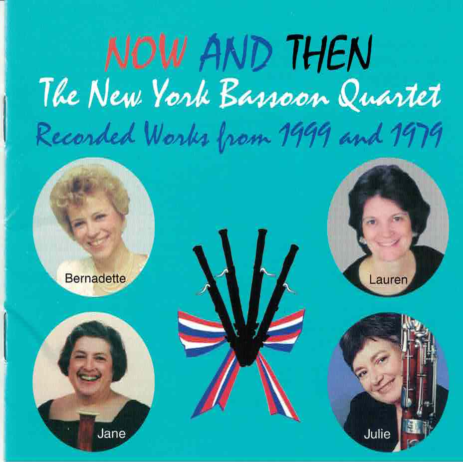 Weait, Christopher % Now & Then: The New York Bassoon Quartet-CD
