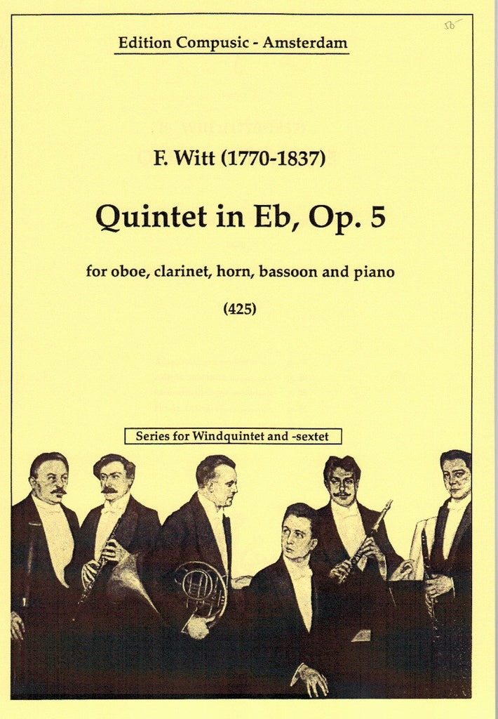 Witt, Friedrich % Quintet in Eb Major Op 5-OB/CL/BSN/HN/PN