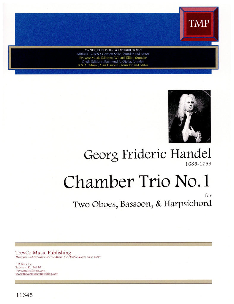 Handel, Georg Friedrich % Trio #1 in Bb-2OB/BSN/HARPSICHORD