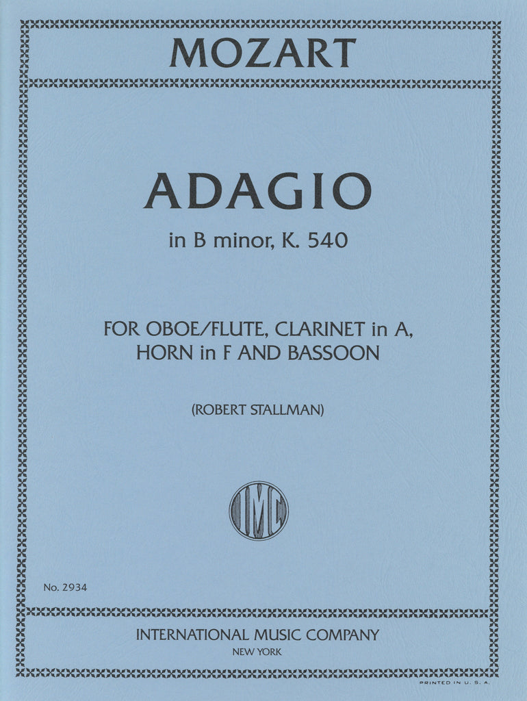 Mozart, Wolfgang Amadeus % Adagio in b minor K540 (Score & Parts)-OB/CL/BSN/HN or FL/CL/BSN/HN
