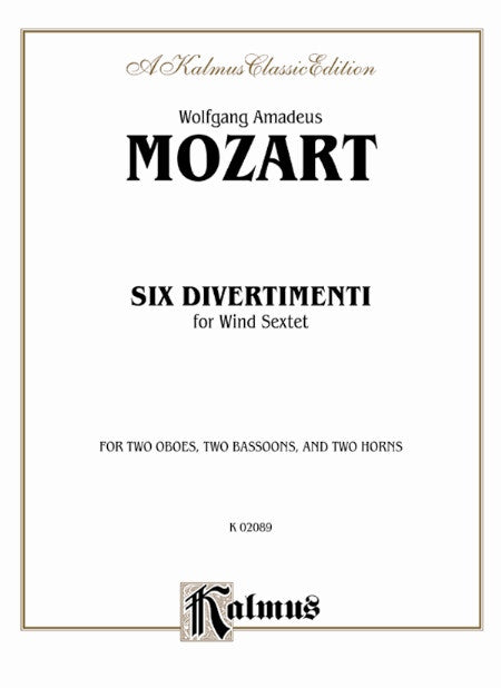 Mozart, Wolfgang Amadeus % Six Divertimenti (Parts Only)-2OB/2BSN/2HN