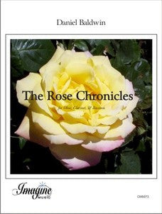 Baldwin, Daniel % The Rose Chronicles (Score & Parts)-OB/CL/BSN