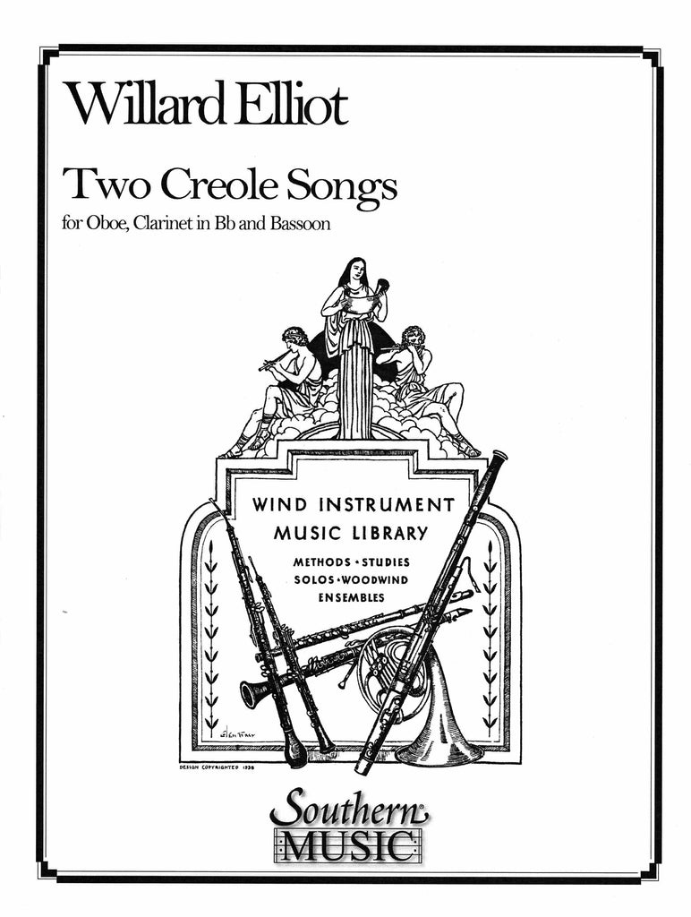 Elliot, Willard % Two Creole Songs (score & parts)-OB/CL/BSN